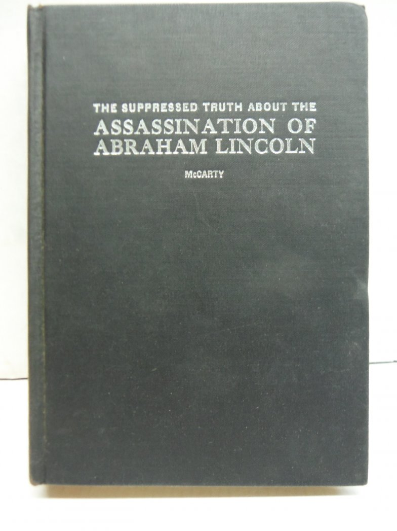 The Suppressed Truth About The Assassination Of Abraham Lincoln