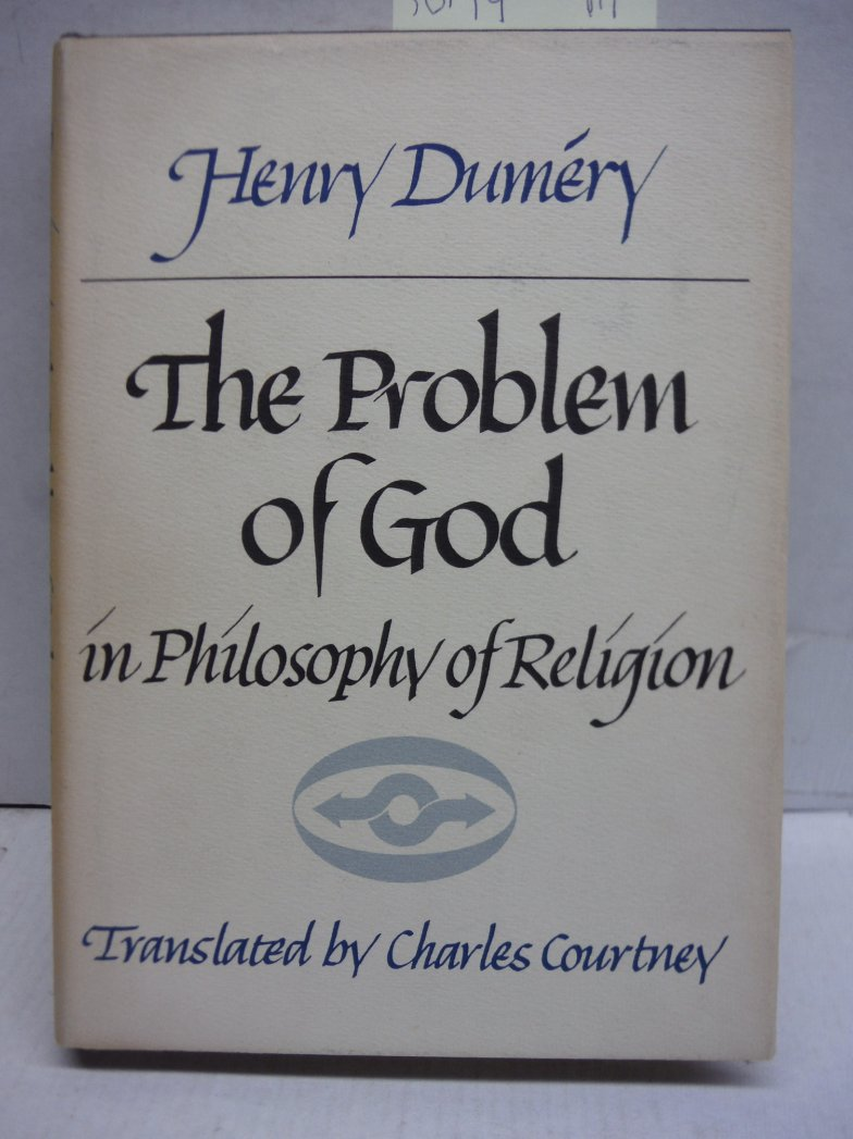 The Problem of God in Philosophy of Religion