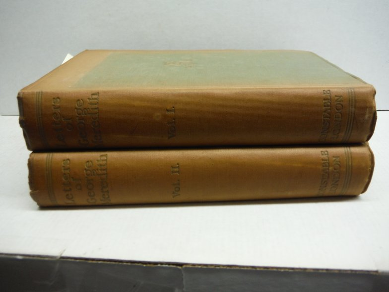 Letters of George Meredith ** 2 VOLUMES ** (1844-1881) and (1882-1909)
