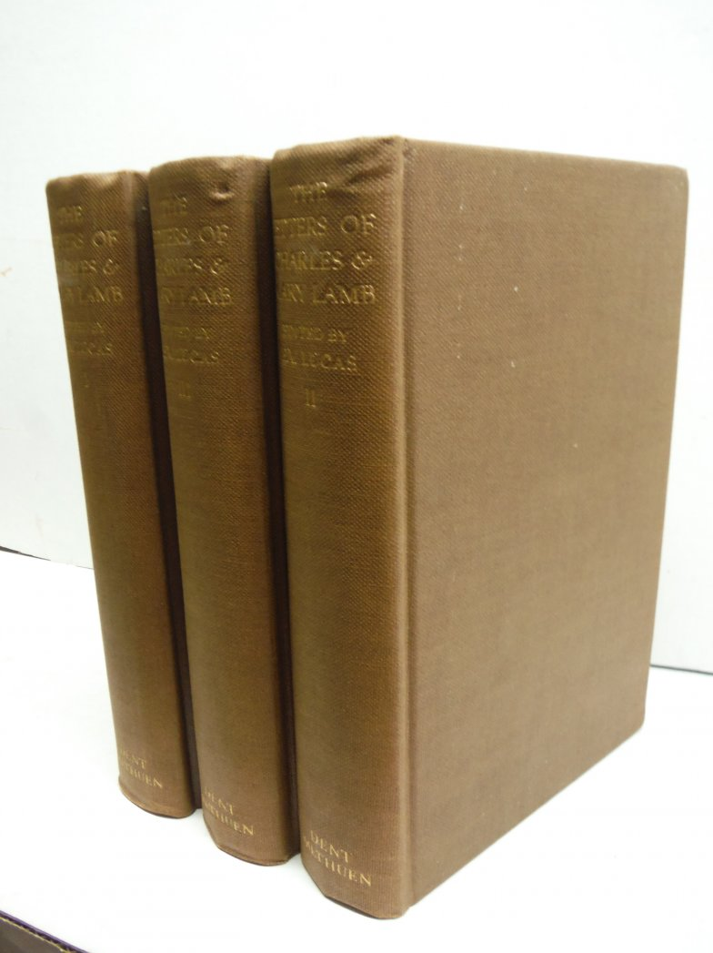 Letters of Charles Lamb, to Which Are Added Those of His Sister Mary Lamb, Compl