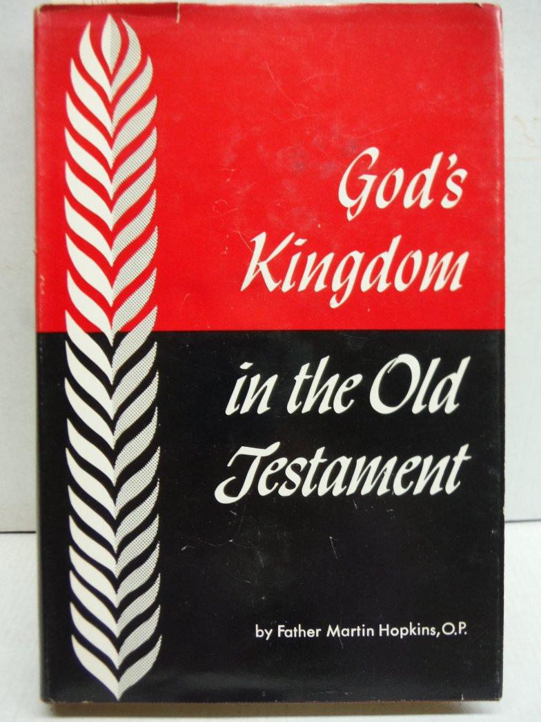 God's Kingdom in the Old Testament