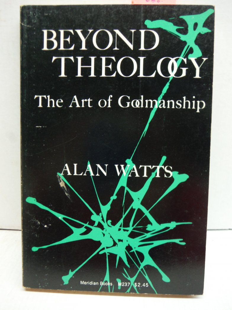 Beyond Theology The Art of Godmanship