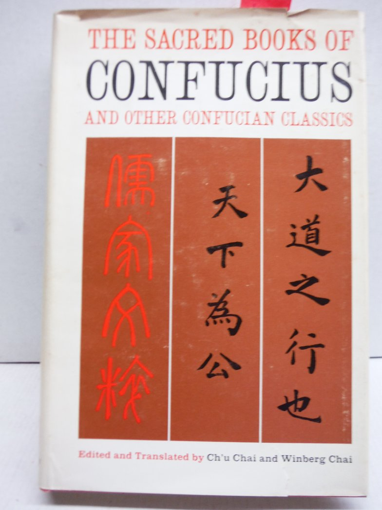 The sacred books of Confucius, and other Confucian classics