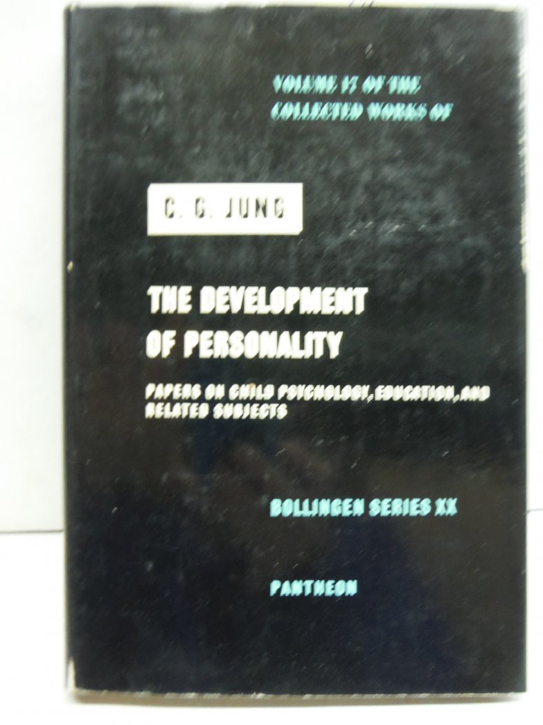 The Development of Personality Papers on Child Psychology, Education and Related