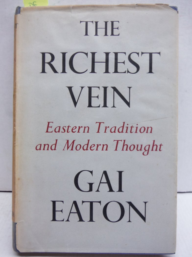 The Richest Vein Eastern Tradition and Modern Thought