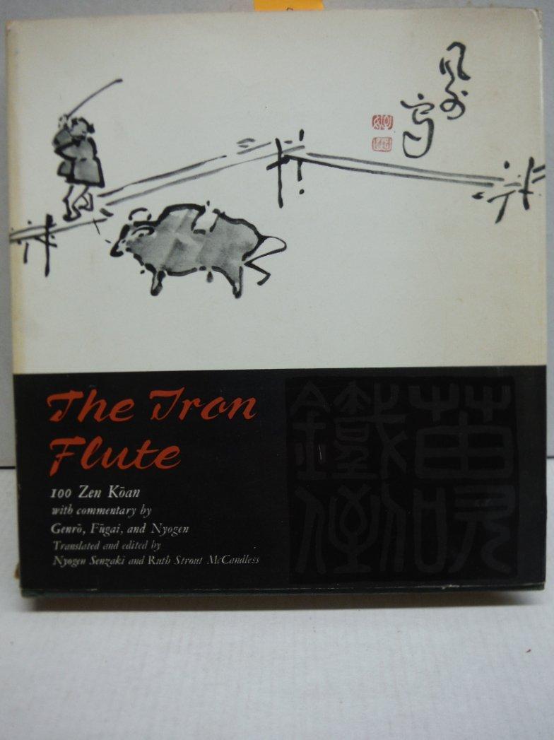 The Iron Flute: 100 Zen Koan