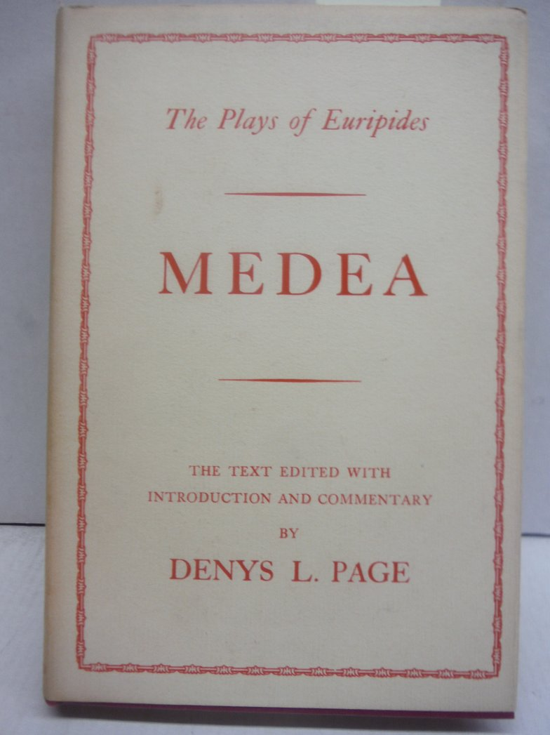 Medea, ed. with introduction & commentary by Denys L. Page.