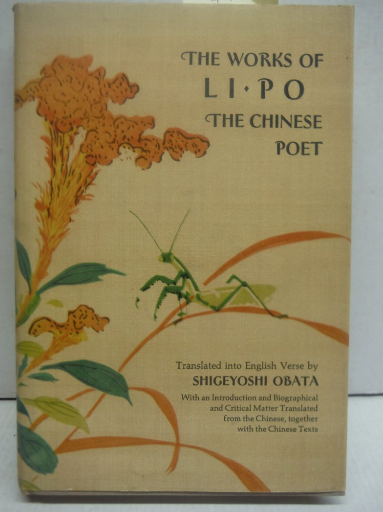 Works of Li Po: the Chinese Poet