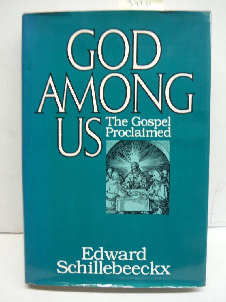 God among us: The gospel proclaimed