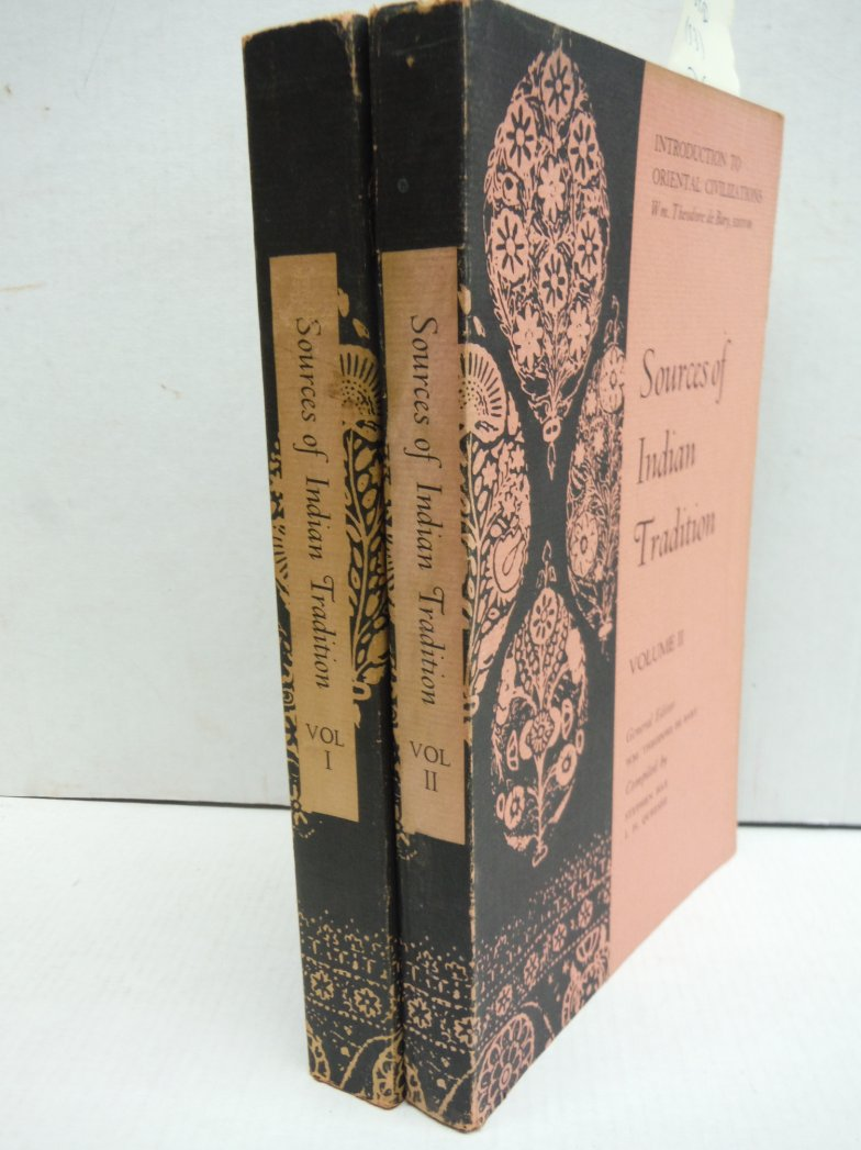 SOURCES OF INDIAN TRADITION Two Volume Set (Introduction to Oriental Civilizatio