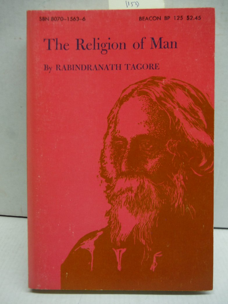 The Religion of Man: Being the Hibbert Lectures for 1930