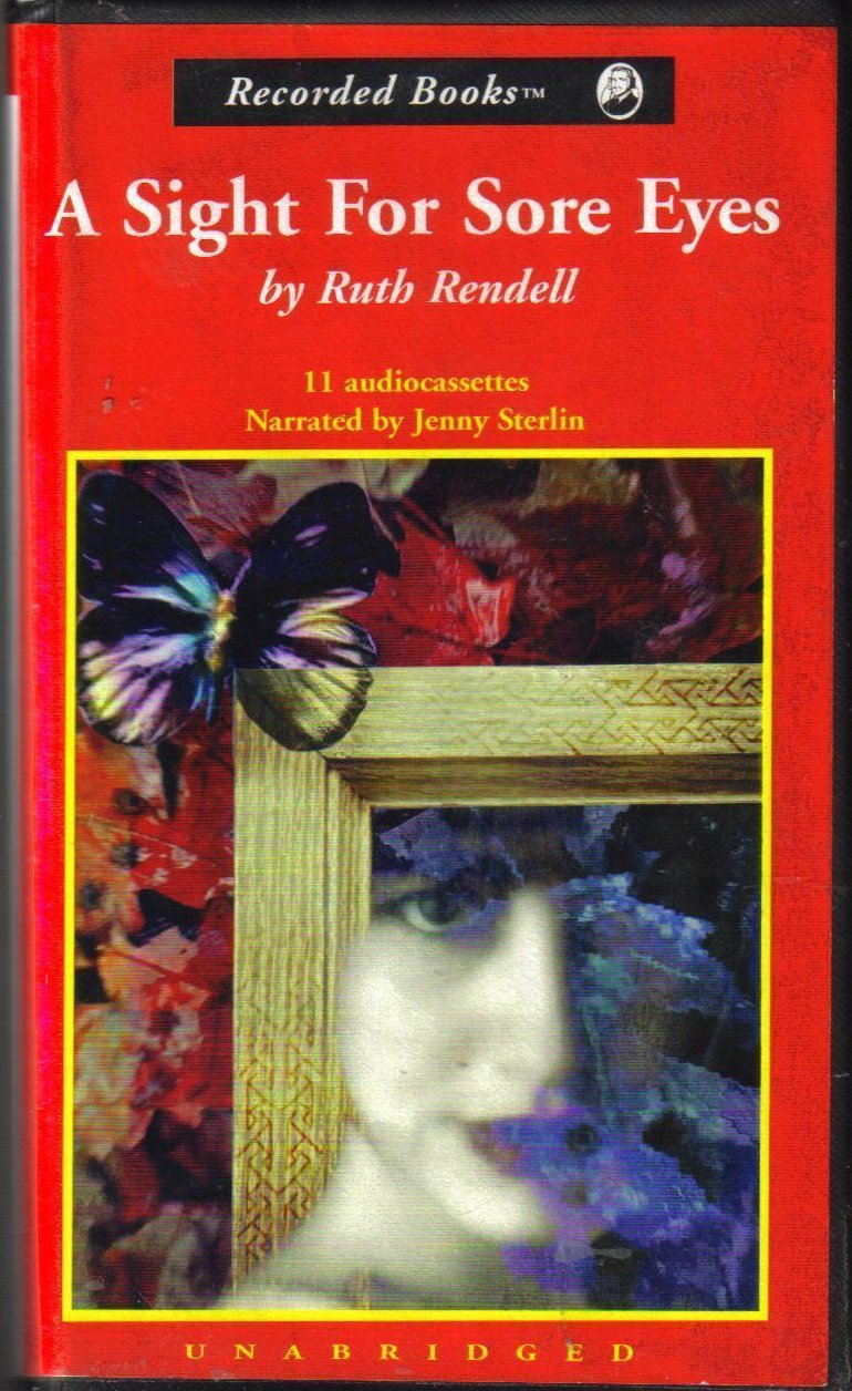 A Sight For Sore Eyes Ruth Rendell Unabridged Audio Book