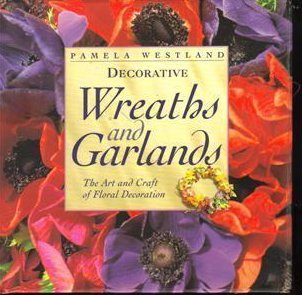 Decorative Wreaths & Garlands (1999) New HCDJ