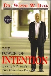Image 0 of The Power of Intention by Wayne Dyer (2004) New HC DJ