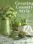 Creating Country Style by Sally and Stewart Walton