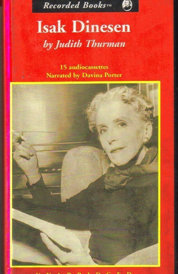 Isak Dinesen The Life of a Storyteller Unabridged Audio Book