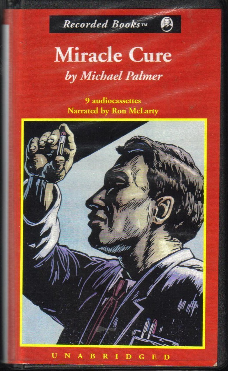 Miracle Cure by Michael Palmer Unabridged Audio Book