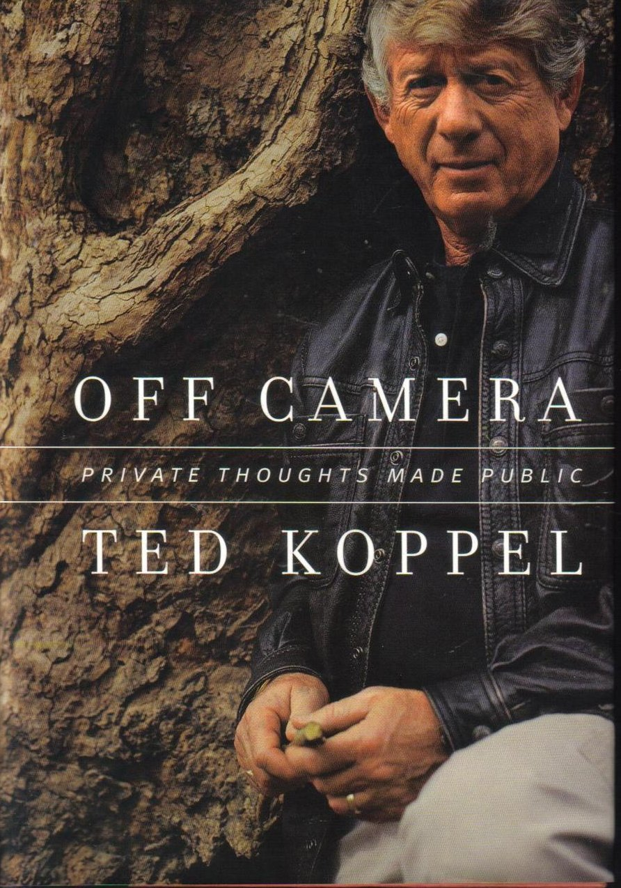 Off Camera: Private Thoughts Made Public - Tedd Koppel HCDJ
