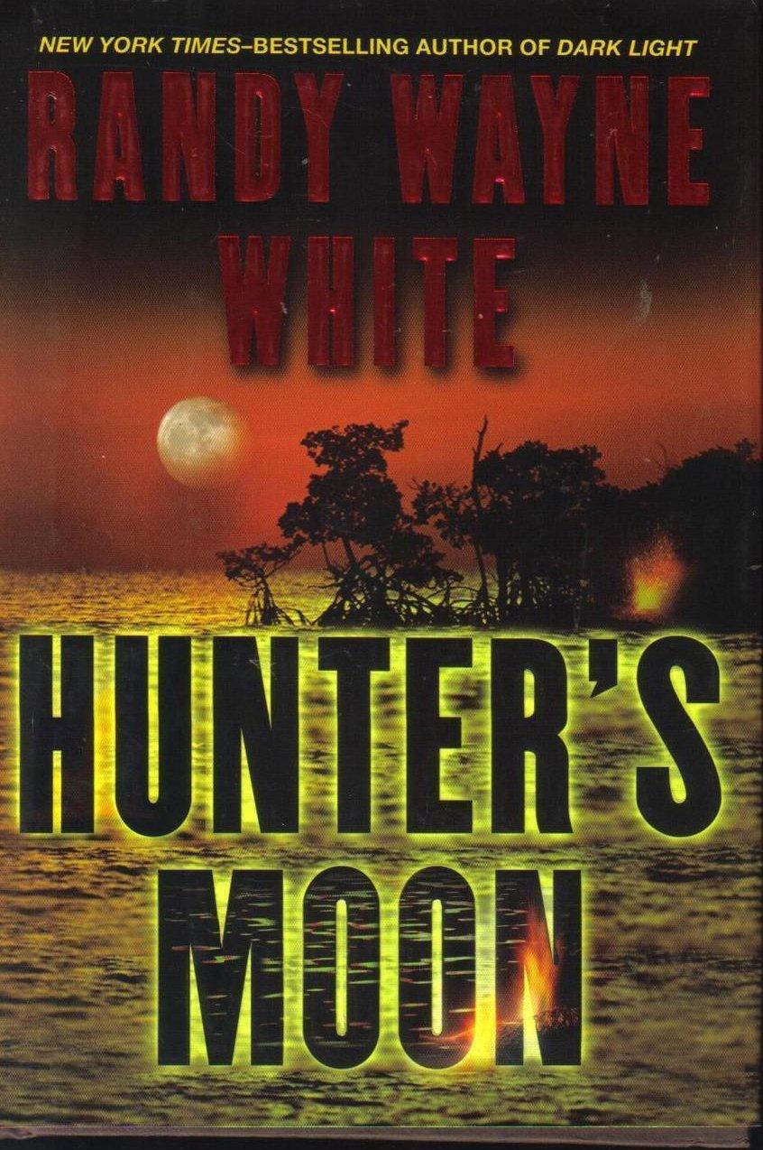 Hunter's Moon by Randy Wayne White  HCDJ