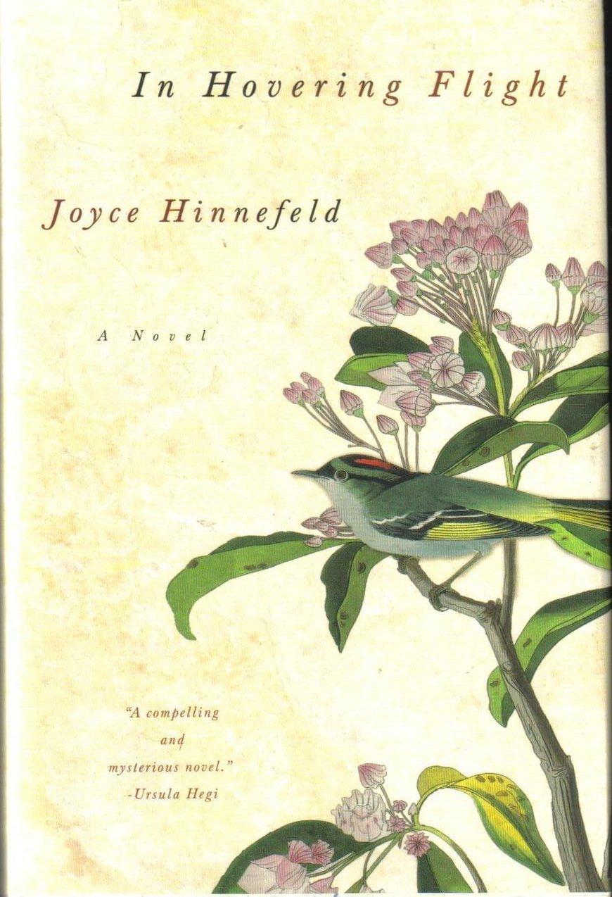 In Hovering Flight a Novel Joyce Hinnefeld HCDJ
