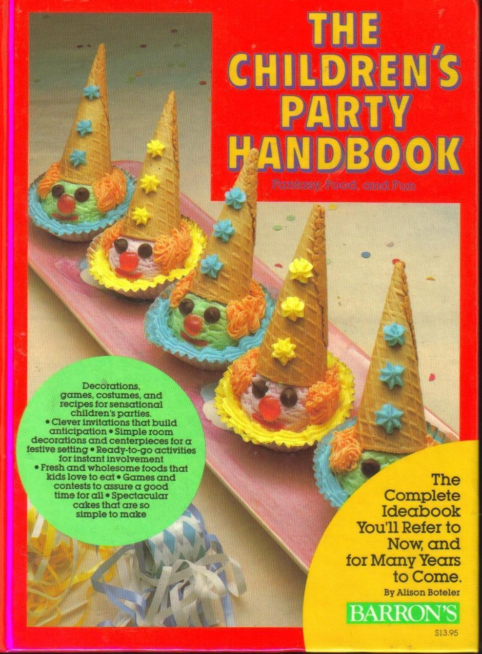 Image 0 of The Childrens Party Handbook Fantasy Food and Fun HC