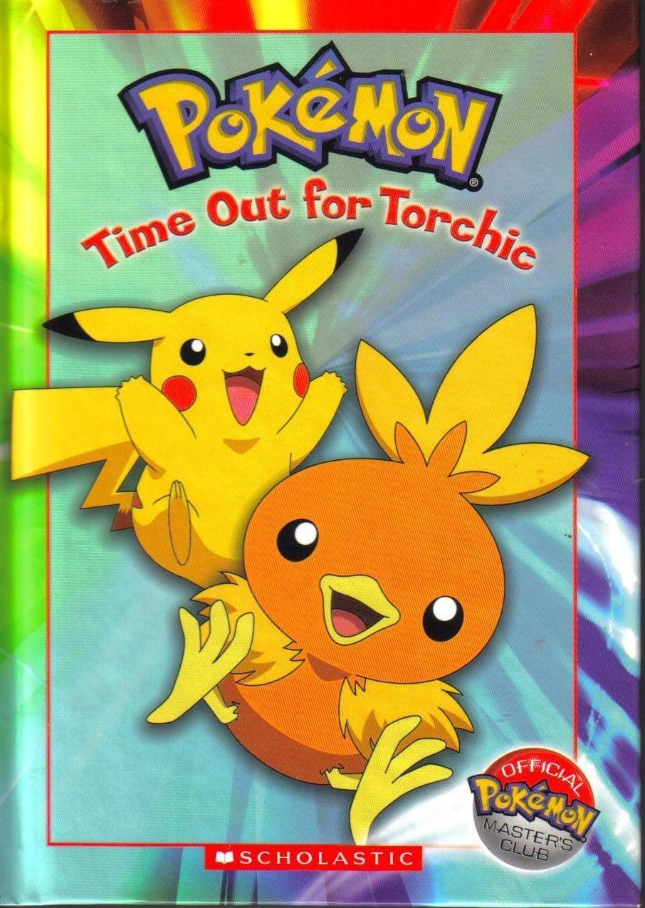 Pokemon Time Out for Torchic Hardcover Childrens Book