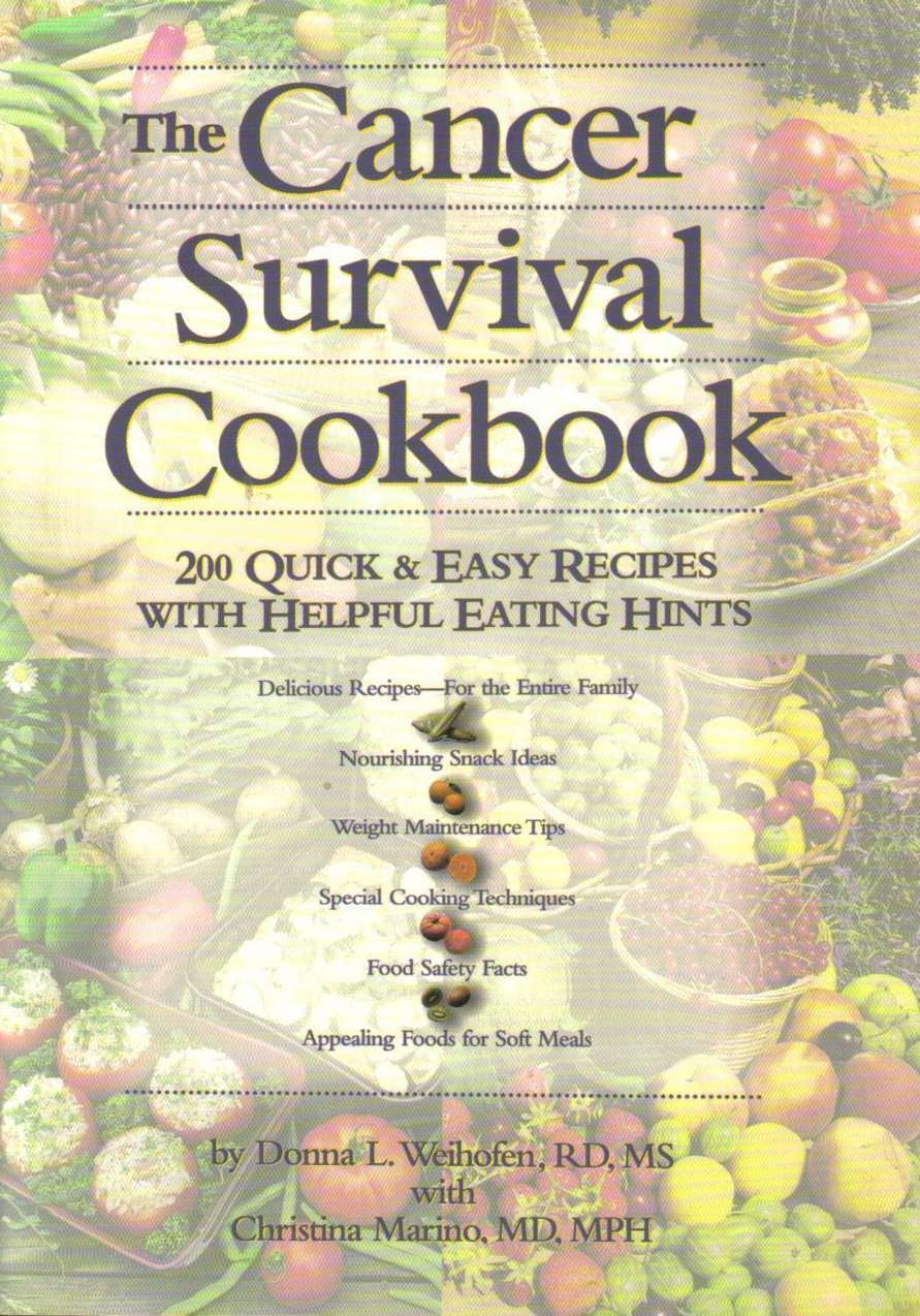 Image 0 of Cancer Survival Cookbook 200 Quick and Easy Recipes