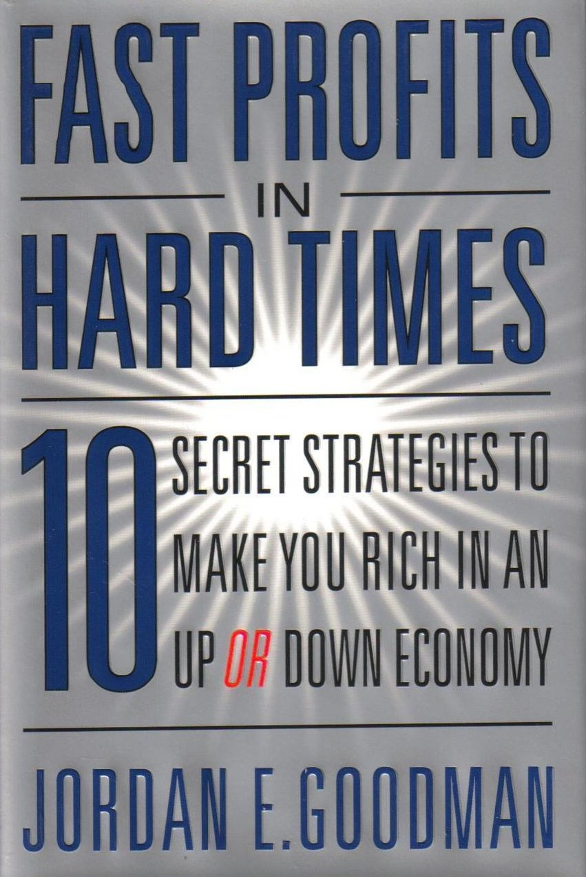 Fast Profits in Hard Times 10 Secret Strategies to Make You