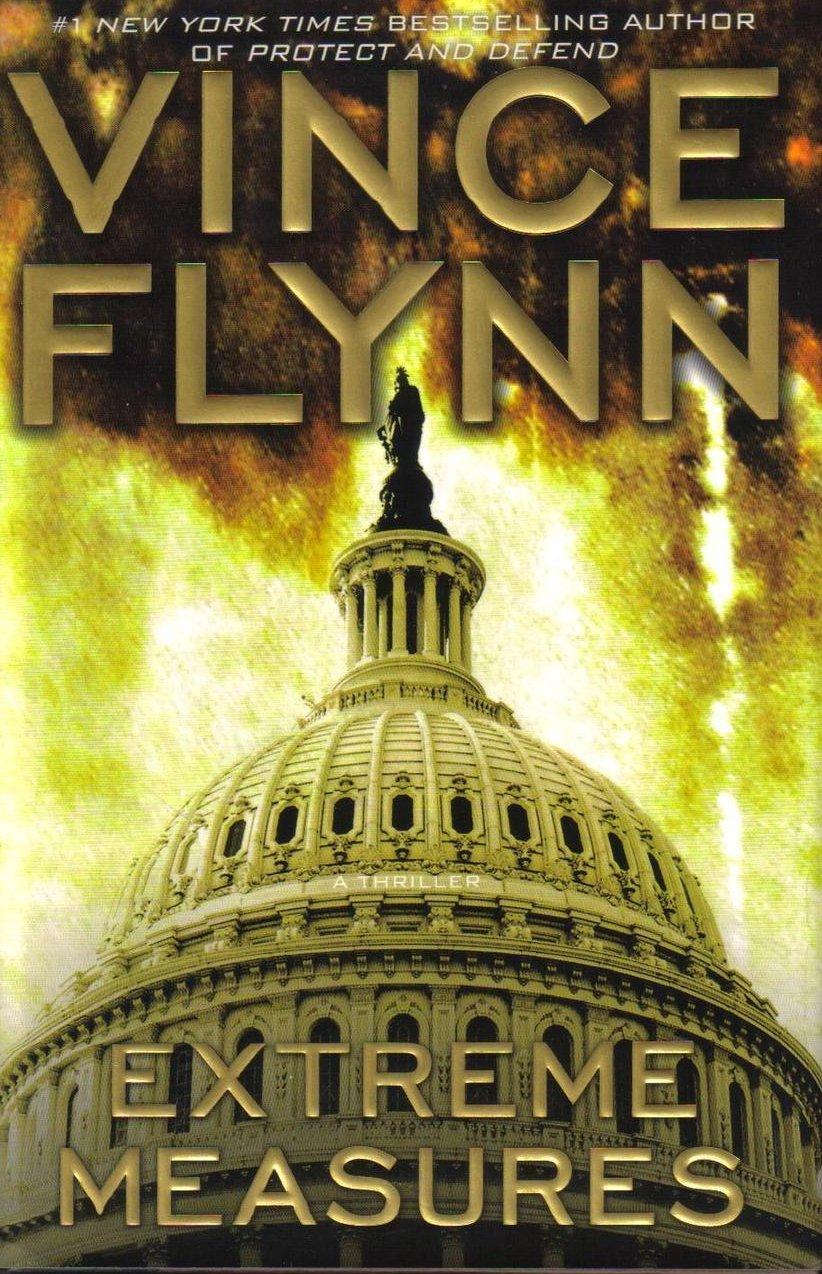 Extreme Measures Vince Flynn Mitch Rapp Novel HCDJ