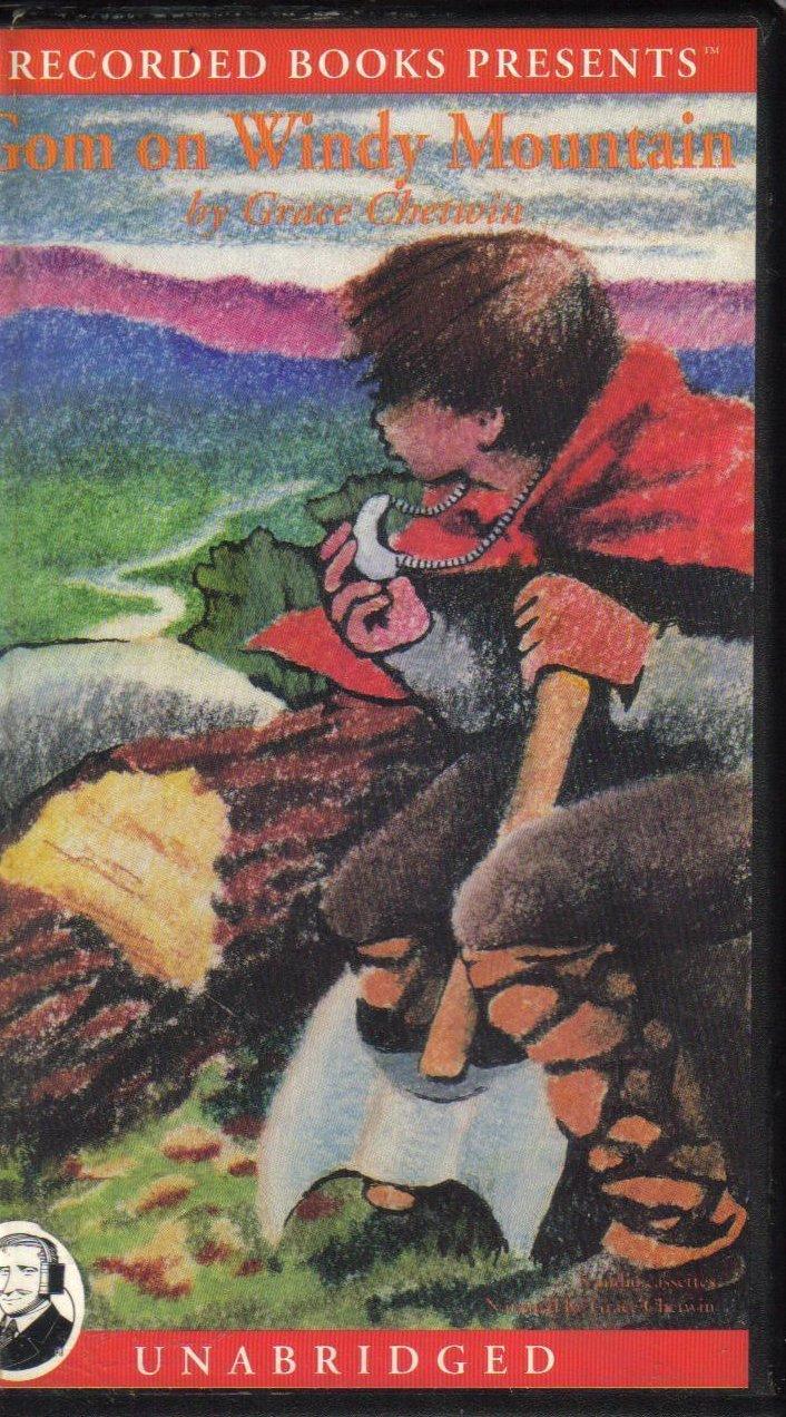 Gom on Windy Mountain Grace Cherwin Unabridged Audio Book
