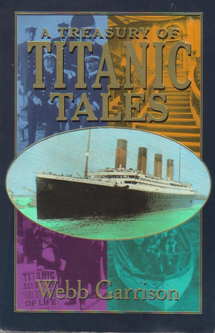 Image 0 of Treasury of Titanic Tales Stories of Life and Death A Night