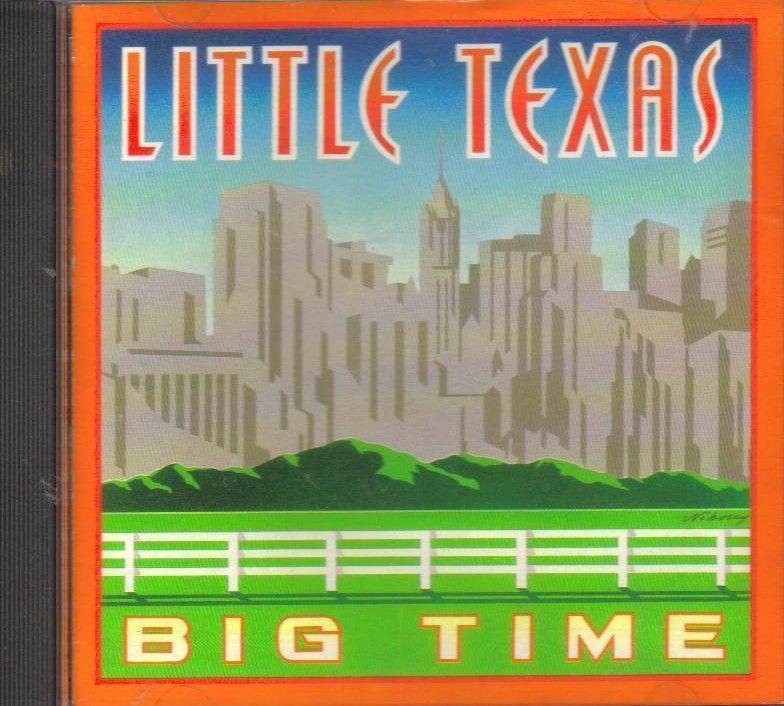 Big Time by Little Texas Country CD