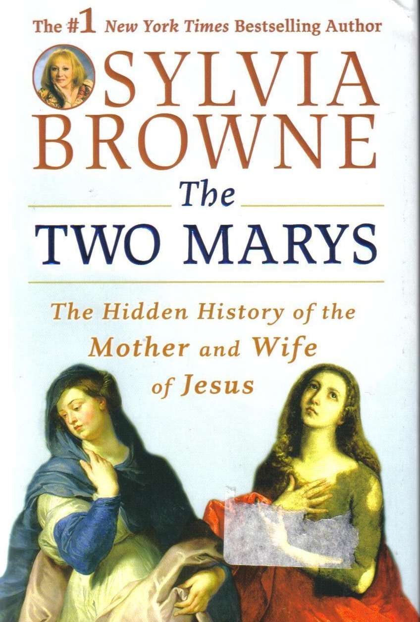 The Two Marys Mother and Wife of Jesus by Sylvia Browne HCDJ