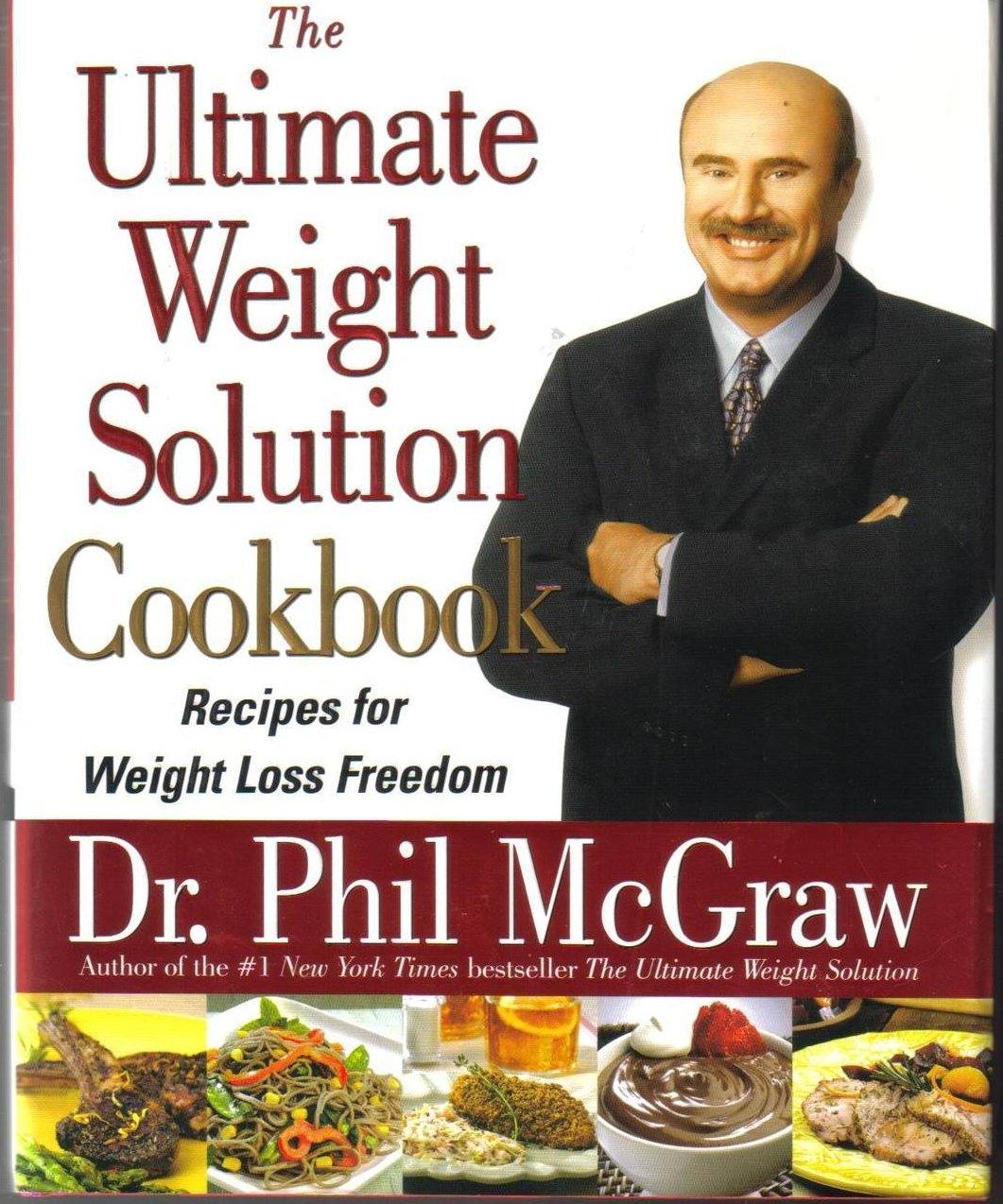 The Ultimate Weight Solution Cookbook by Phil McGraw