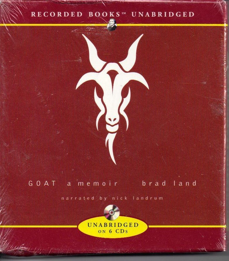 Goat A Memoir by Brad Land Unabridged Audio Book on CD