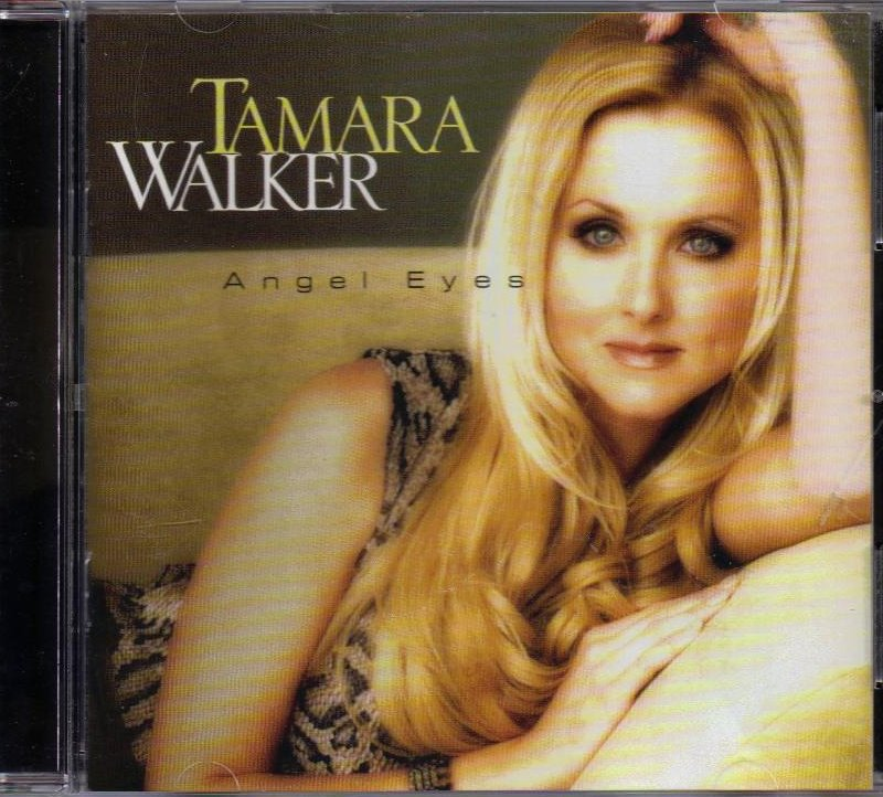 Angel Eyes by Tamara Walker CD 2002 Curb Records USA