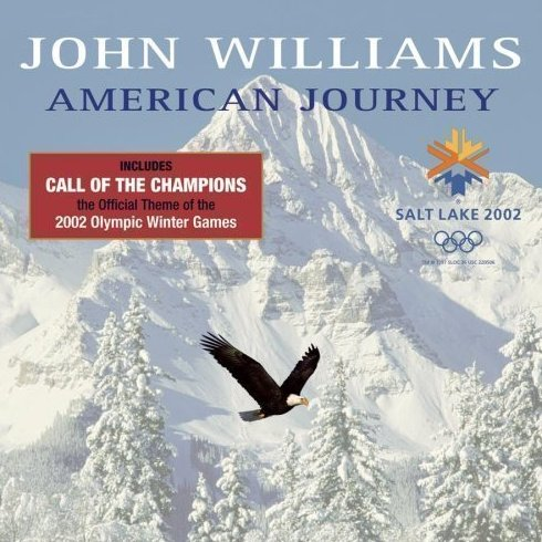 An American Journey Winter Olympics 2002 by John Williams CD