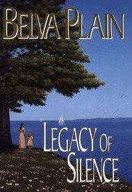 Legacy of Silence, A Novel by Belva Plain HCDJ