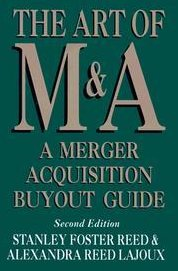 Image 0 of The Art of M & A, A Merger Acquisition Buyout Guide 2nd Ed