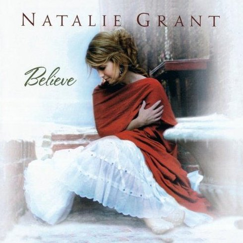 Believe by Natalie Grant Audio CD 2005 The Christmas Album Holiday