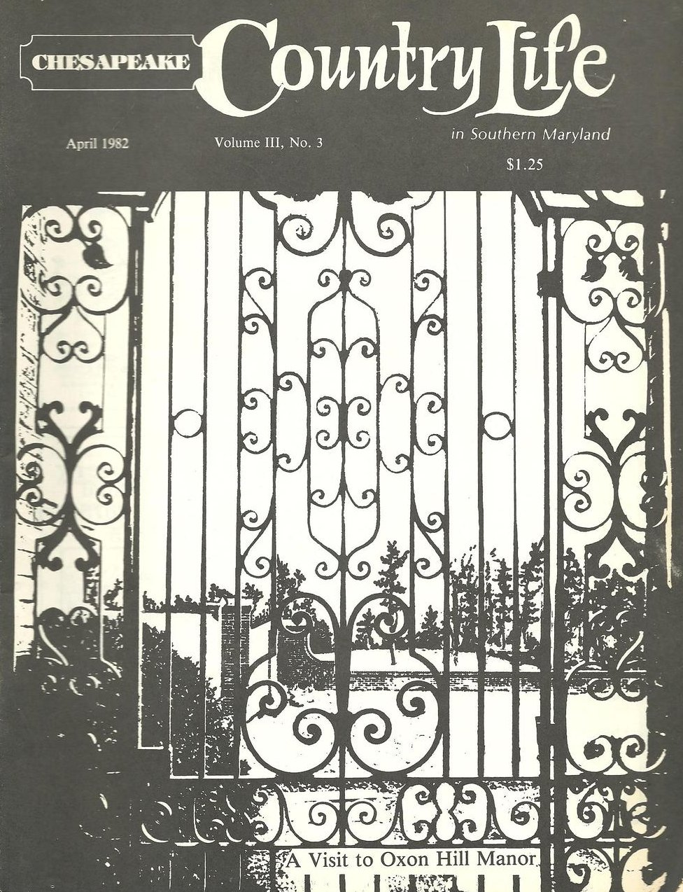 Chesapeake Country Life in Southern Maryland Vol III No 3 April 1982