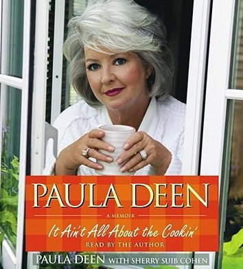 It Ain't All About the Cookin' by Paula Deen Audiobook Abridged CD
