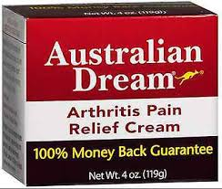 Australian Dream Arthritis Pain Relief Cream, 4 Ounce By Nature's Health Connection Item No.:4242293 NDC No.: UPC No.: 694603000002 Item Description: External Muscle Pain Relief Cr Other Name:Australi